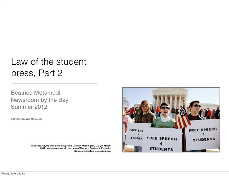 Law of the student       press, Part 2       Beatrice Motamedi       Newsroom by the Bay       Summer 2012       @2012 by ...