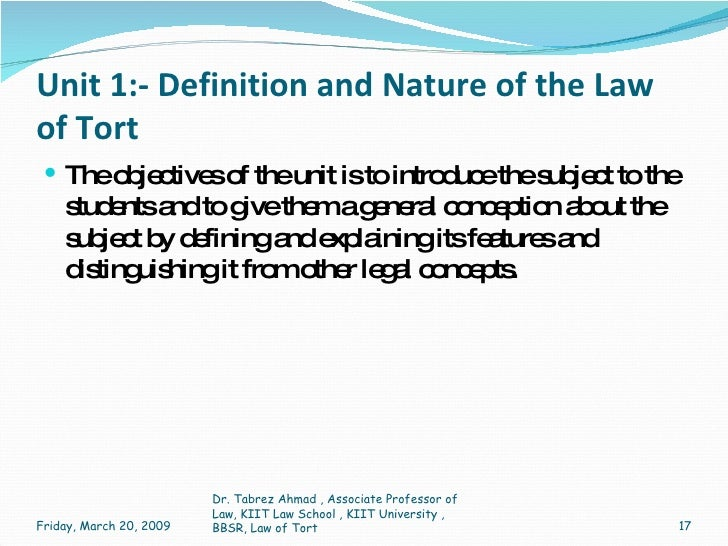 law of tort and law of Tort is a branch of private law the other main branches are contract, property, and restitution (sometimes known as unjust enrichment) section 1 offers a brief overview of tort law and tort theory.