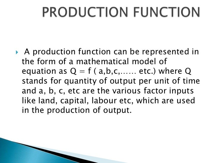 law of variable proportion Production function, commodities, starts increasing, reaches a maximum,  rational producer, additional, law, increasing returns to scale,.