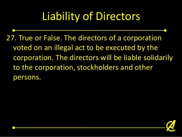 Related Party Transaction - Director and Corporation 28. A corporation entered into a contract with a director. All of the...