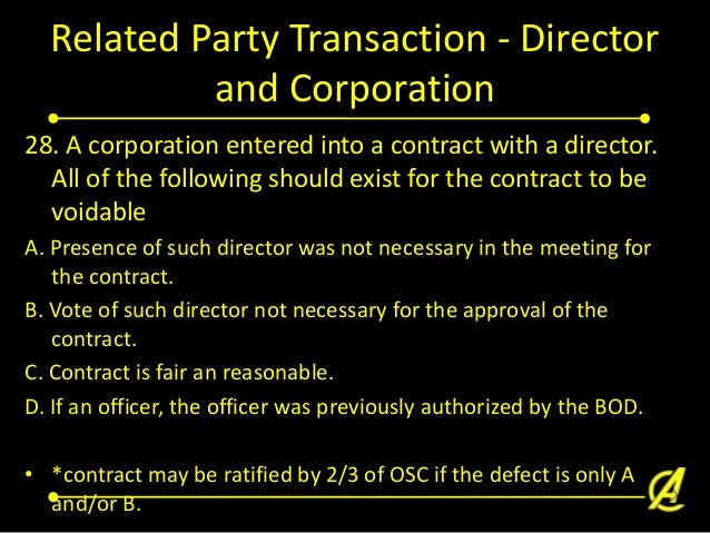 Related Party Transaction - Director and Corporation 29. An executive committee, composing of not less than three members ...