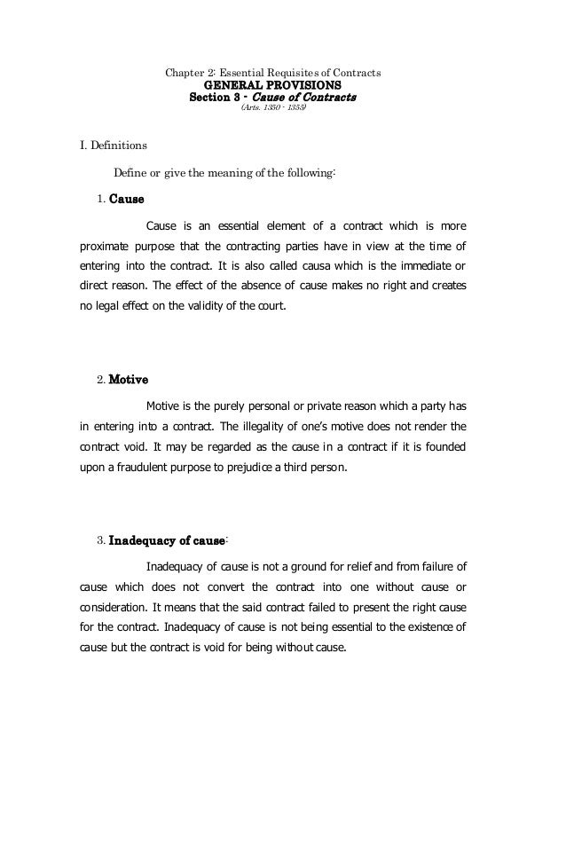 essential requisites of a contract Thing 9-01-02 requisites of contract it is essential to the existence of a contract  that there should be: 1 parties capable of contracting 2.