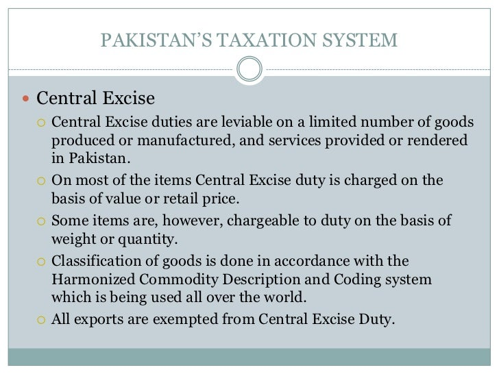 taxation system in pakistan Pakistan: pakistan, populous and multiethnic country of south asia having a predominately indo-iranian speaking population, pakistan has historically and.