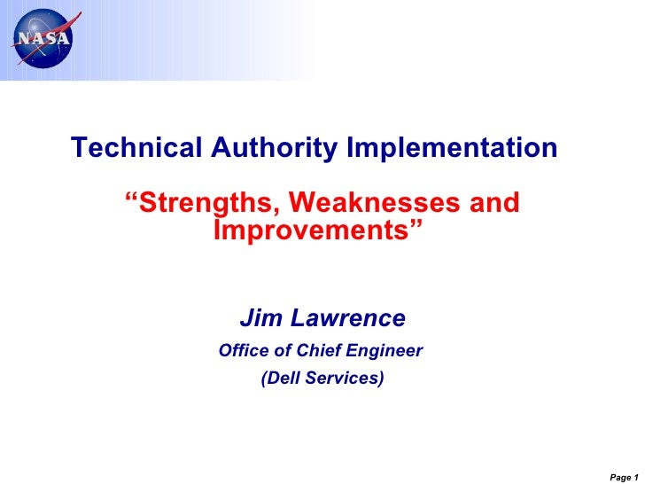"Technical Authority Implementation  ""Strengths, Weaknesses and Improvements""   Jim Lawrence Office of Chief Engineer  (Del..."