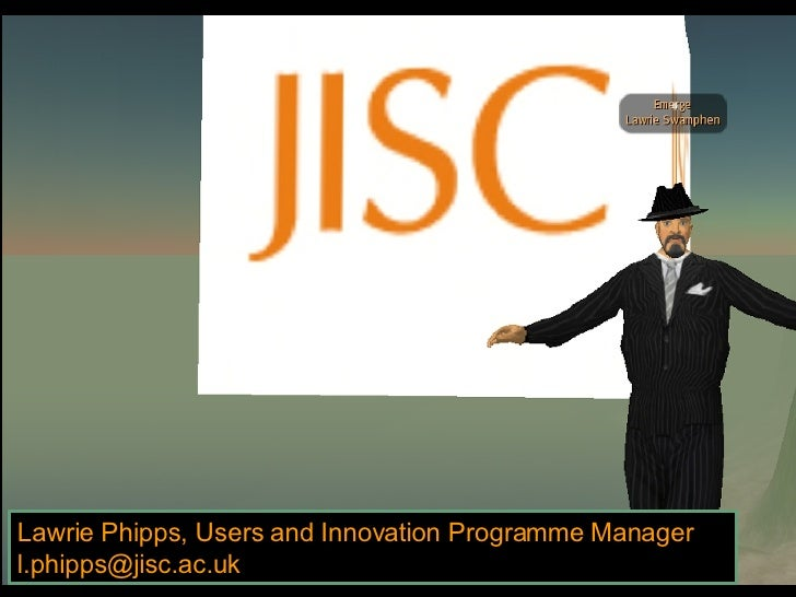 Lawrie Phipps, Users and Innovation Programme Manager [email_address]