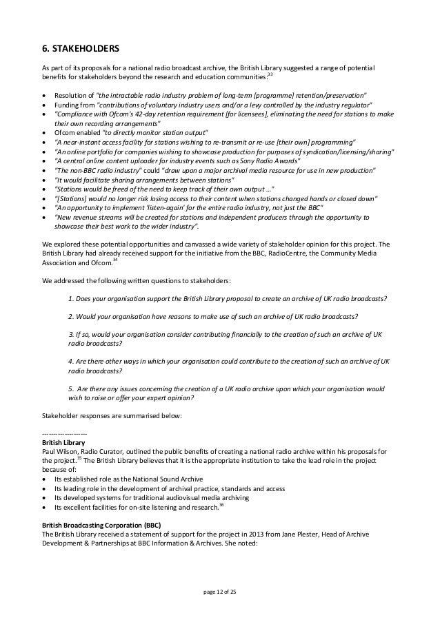 6.STAKEHOLDERS  Aspartofitsproposalsforanationalradiobroadcastarchive,theBritishLibrarysuggestedarange...