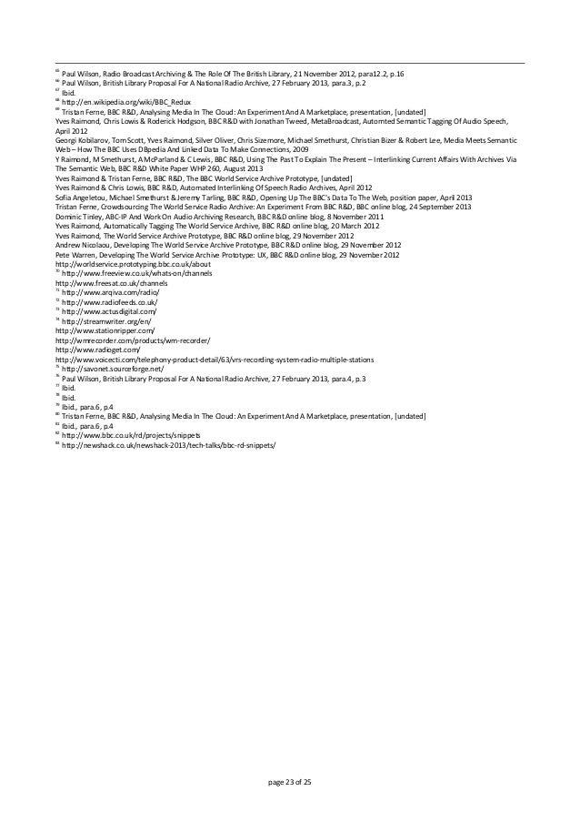 65 PaulWilson,RadioBroadcastArchiving&TheRoleOfTheBritishLibrary,21November2012,para12.2,p.16 66 PaulW...