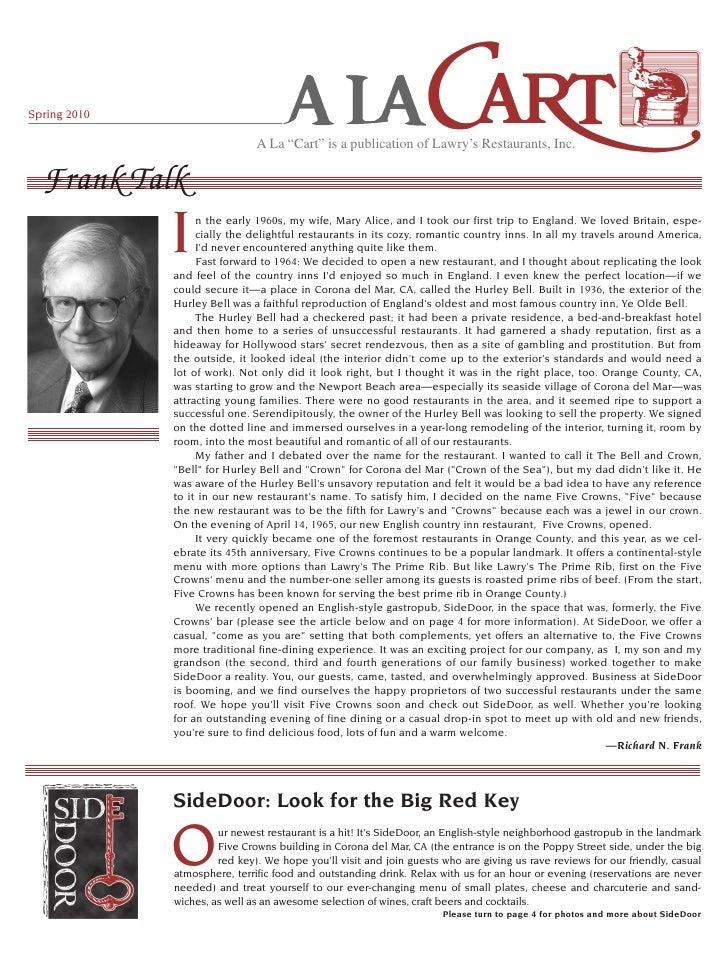 "Spring 2010                                 A La ""Cart"" is a publication of Lawry's Restaurants, Inc.     Frank Talk      ..."