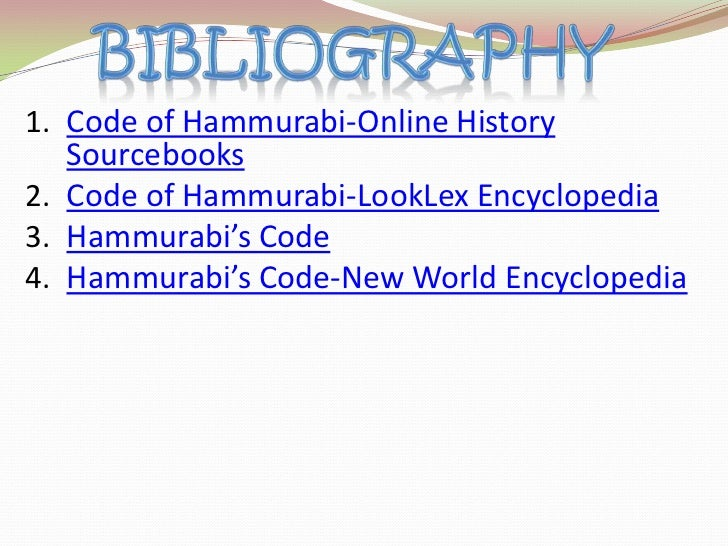 hammurabli s code research Hammurabi (hämŏŏrä´bē), fl 1792–1750 bc, king of babylonia he founded an empire that was eventually destroyed by raids from asia minor hammurabi may have begun building the tower of babel (gen 114), which can now be identified with the temple-tower in babylon called etemenanki his code of laws is one of.