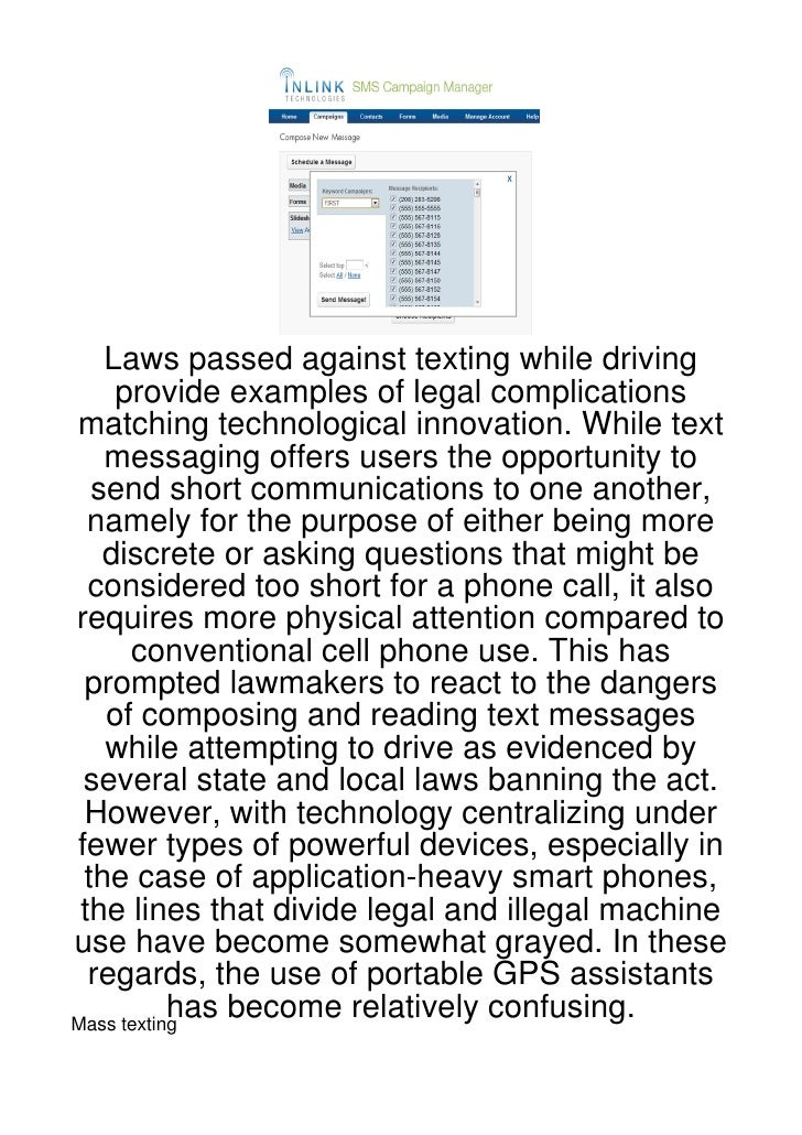 Laws passed against texting while driving    provide examples of legal complicationsmatching technological innovation. Whi...