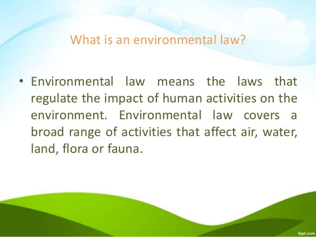 relationship policy statutes regulations environmental law Environmental laws: summaries of major statutes administered by the environmental protection agency david m bearden, coordinator specialist in environmental policy.