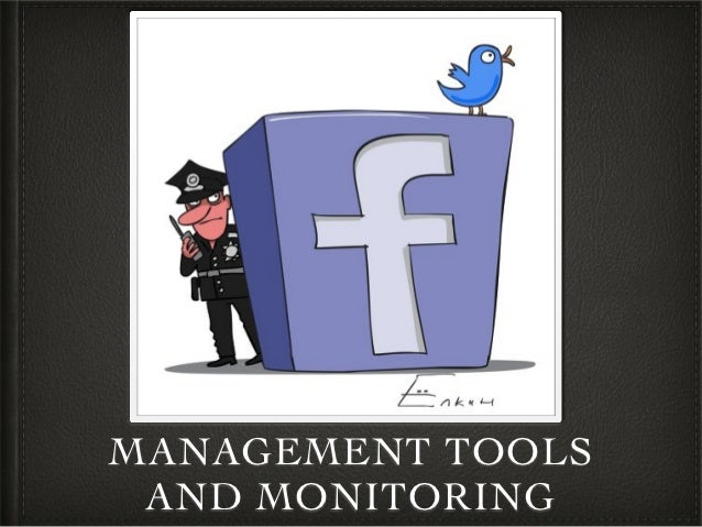 MANAGEMENT TOOLS AND MONITORING