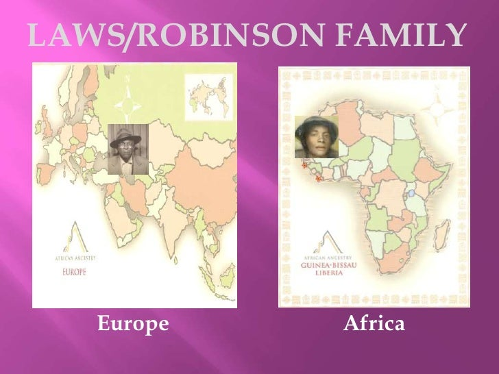 LAWS/ROBINSON FAMILY<br />Europe<br />Africa<br />
