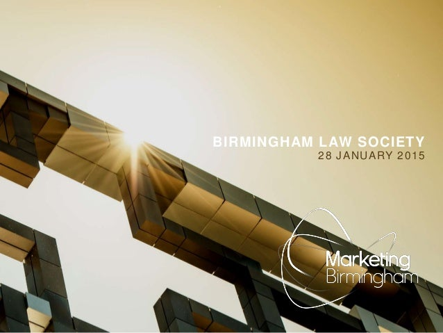 BIRMINGHAM LAW SOCIETY 28 JANUARY 2015