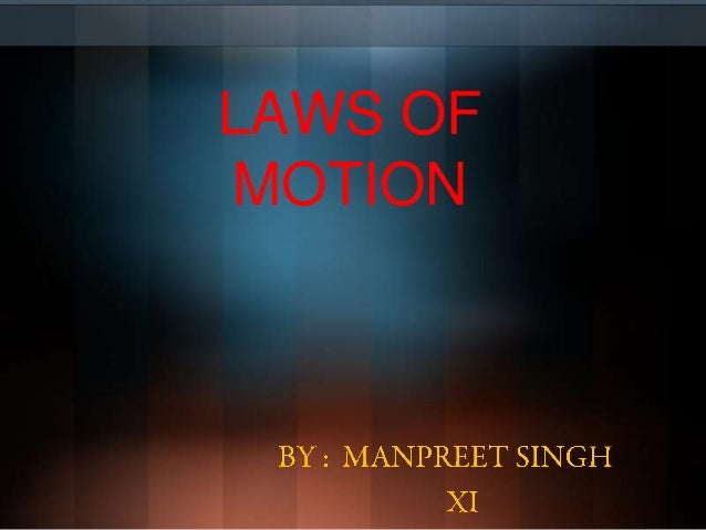 LAWS OFMOTION