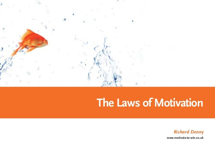 Laws Of Motivation