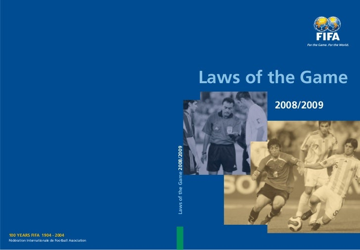 Laws of the Game                                                                                         2008/2009        ...