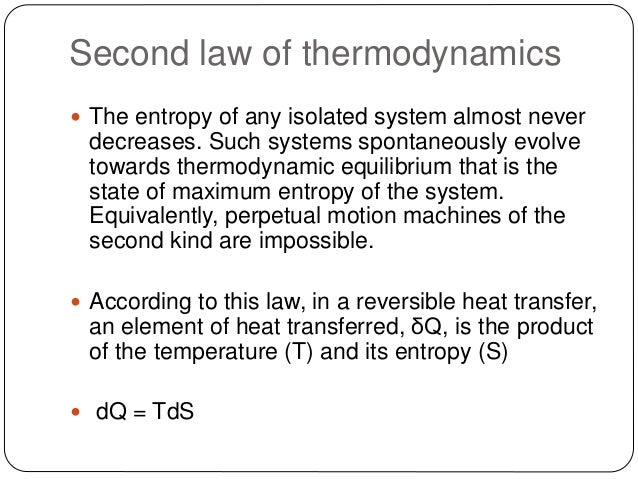 laws of motion and thermodynamics Thermodynamics is a crucial part of physics, material sciences, engineering, chemistry, environment sciences and several other fields there are four laws.