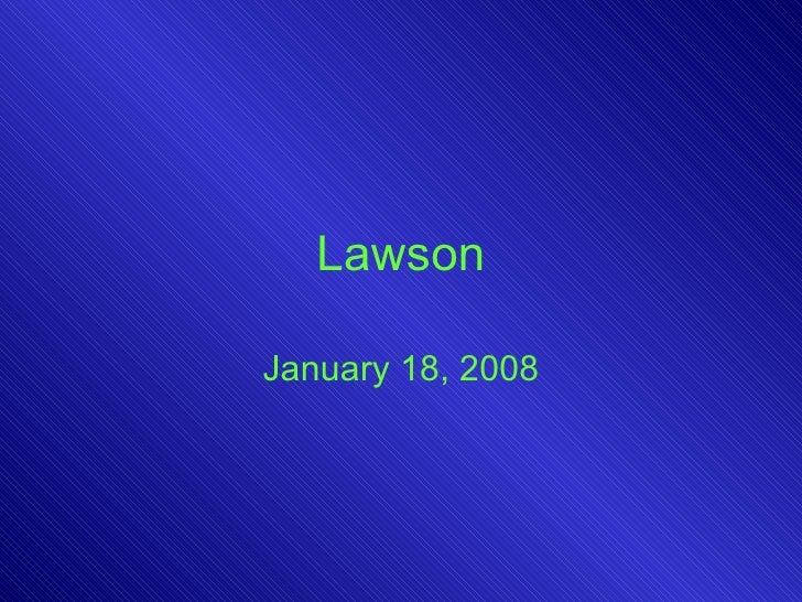 Lawson January 18, 2008