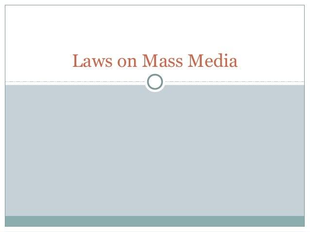 Laws on Mass Media