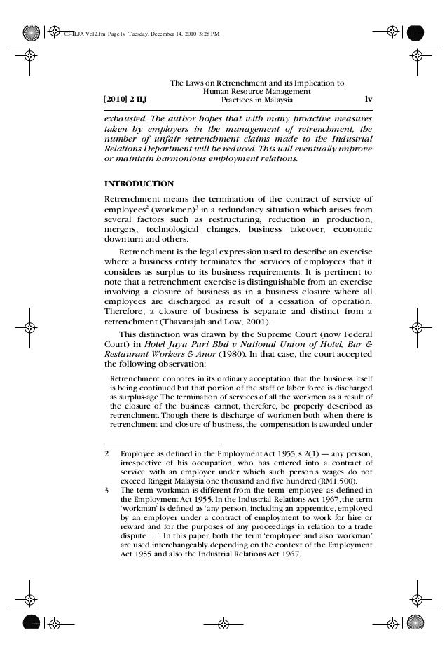 essays about retrenchment A retrenchment grand strategy is followed when an organization aims at a contraction of its activities through substantial reduction or the elimination of the scope of one or more of its businesses in terms of their respective customer groups, customer functions, or alternative technologies either singly or jointly in order to improve its overall performance.