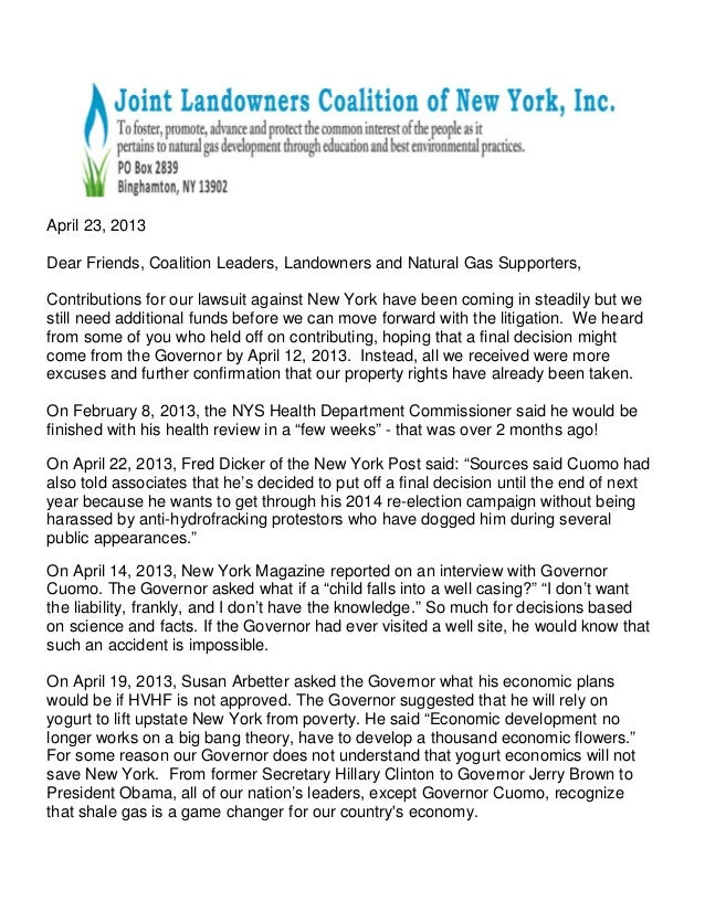 April 23, 2013Dear Friends, Coalition Leaders, Landowners and Natural Gas Supporters,Contributions for our lawsuit against...