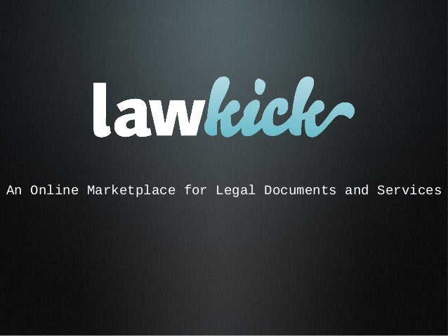 An Online Marketplace for Legal Documents and Services