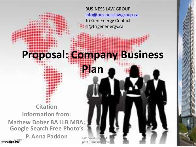 Citation Information from: Mathew Dober BA LLB MBA; Google Search Free Photo's P. Anna Paddon Proposal: Company Business P...