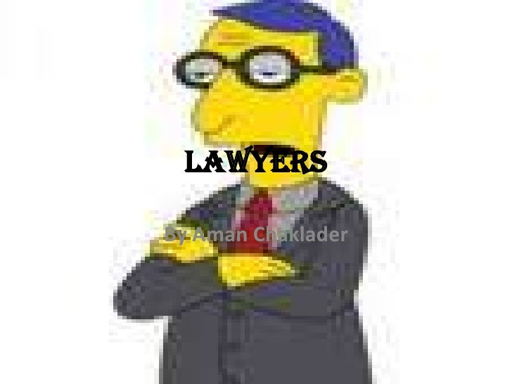 Lawyers<br />By Aman Chaklader<br />