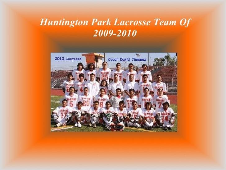 Huntington Park Lacrosse Team Of 2009-2010