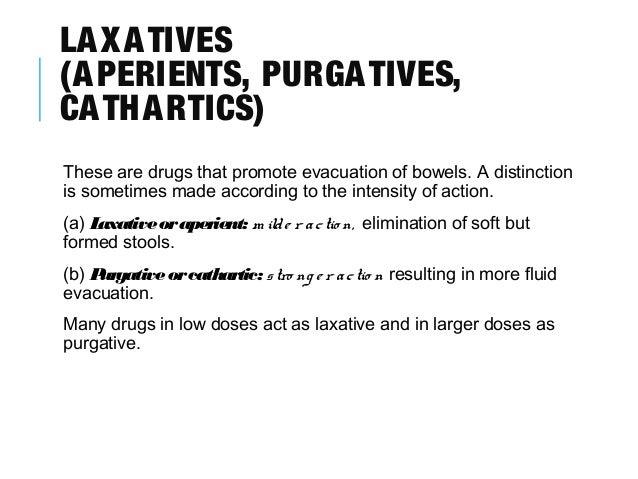 Laxatives And Purgatives