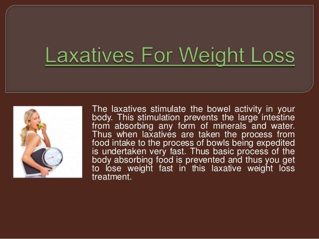 What laxative to lose weight
