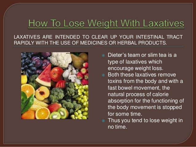 how to lose weight with laxatives fast