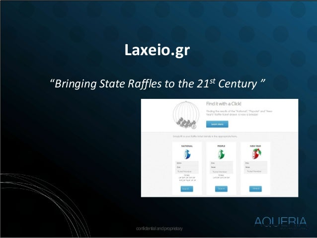 "confidentialandproprietary Laxeio.gr ""Bringing State Raffles to the 21st Century """