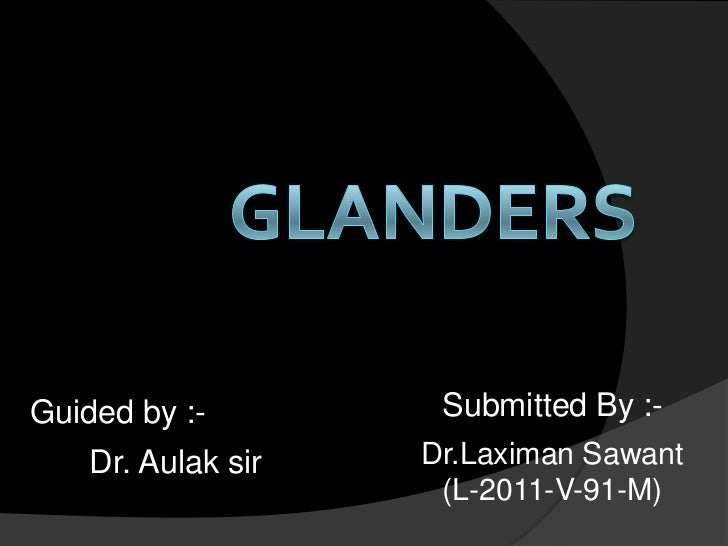 Guided by :-         Submitted By :-    Dr. Aulak sir   Dr.Laximan Sawant                     (L-2011-V-91-M)