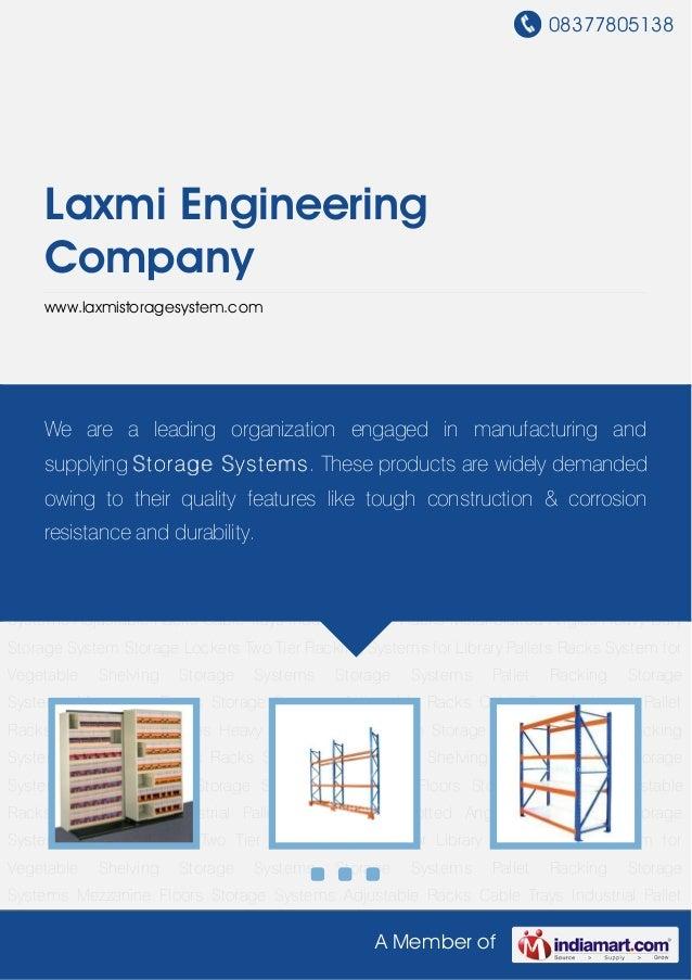 08377805138A Member ofLaxmi EngineeringCompanywww.laxmistoragesystem.comShelving Storage Systems Storage Systems Pallet Ra...