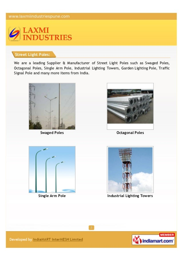 Street Light Poles:We are a leading Supplier & Manufacturer of Street Light Poles such as Swaged Poles,Octagonal Poles, Si...