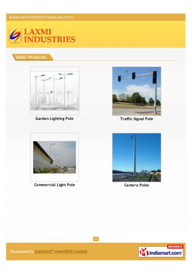 Other Products:         Garden Lighting Pole       Traffic Signal Pole        Commercial Light Pole         Camera Poles  ...