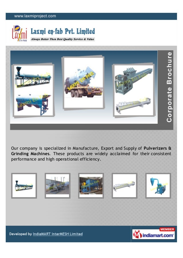 Our company is specialized in Manufacture, Export and Supply of Pulverizers &Grinding Machines. These products are widely ...