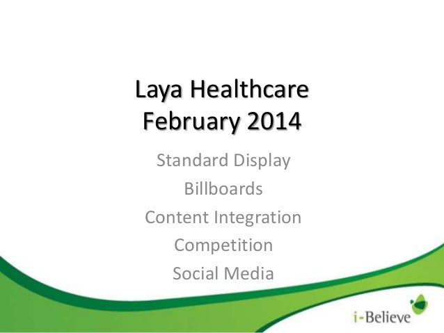 Laya Healthcare February 2014 Standard Display Billboards Content Integration Competition Social Media