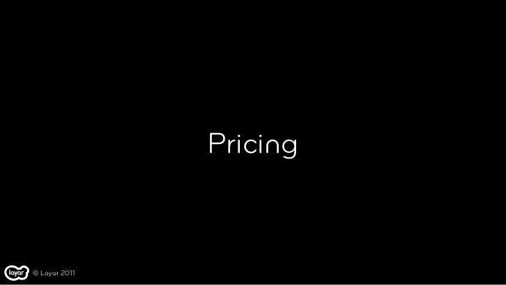 Pricing© Layar 2011
