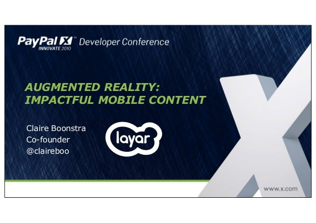 AUGMENTED REALITY: IMPACTFUL MOBILE CONTENT Claire Boonstra Co-founder @claireboo