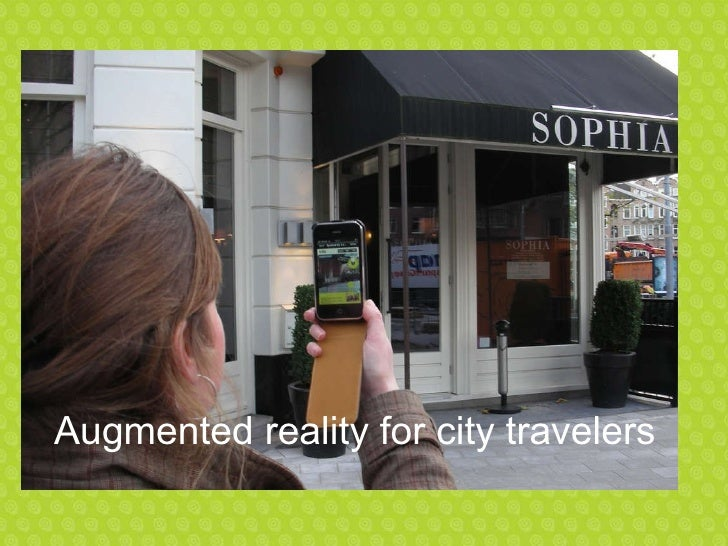 Augmented reality for city travelers
