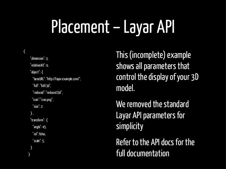 """Placement – Layar API {     """"dimension"""": 3,                               This (incomplete) example     """"relativeAlt"""": 0, ..."""
