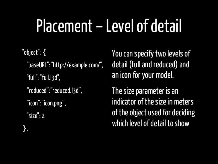 """Placement – Level of detail """"object"""": {                         You can specify two levels of   """"baseURL"""": """"http://example..."""