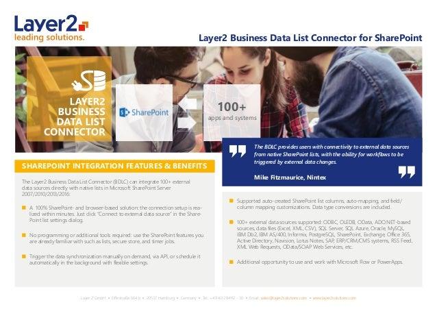 Layer 2 GmbH ▪ Eiffestraße 664 b ▪ 20537 Hamburg ▪ Germany ▪ Tel.: +49 40 284112 - 30 ▪ Email: sales@layer2solutions.com ▪ ...