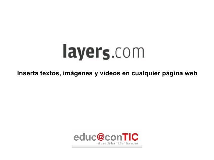 Inserta textos, imágenes y vídeos en cualquier página web