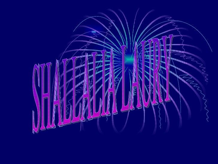 SHALLALIA LAURY
