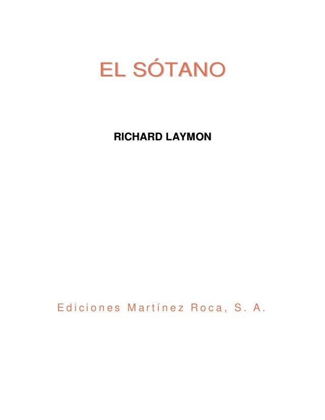E L S ÓT A N O  RICHARD LAYMON  Ediciones Martínez Roca, S. A.