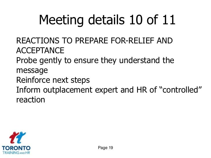 communicating a difficult message restructuring and downsizing For managing layoffs   this list needs to be reviewed prior to communicating to employee(s)  practice and rehearse the message you will deliver and how you.